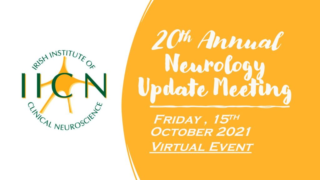 Neurology Update Meeting Friday, 15th October 2021