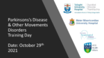Parkinsons's Disease & Other Movements Disorders